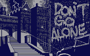 Title screen from Don't Go Alone