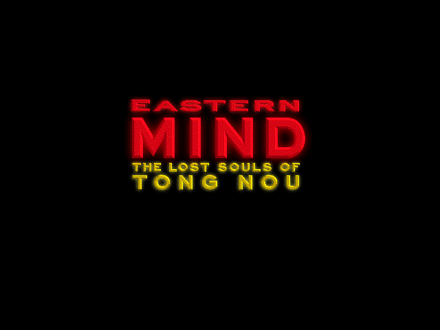 Title screen from Eastern Mind: The Lost Souls of Tong-Nou