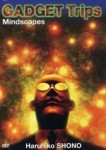 Cover art for GADGET Trips: Mindscapes