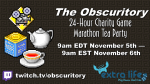 The Obscuritory 24-Hour Charity Game Marathon Tea Party banner